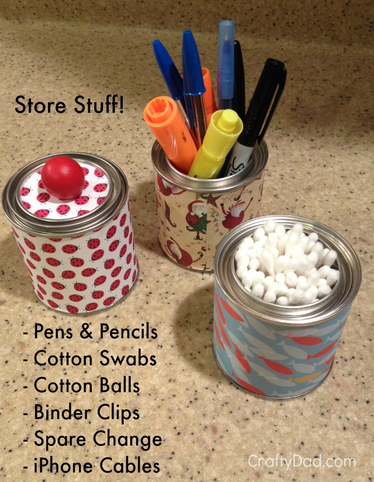 Use your decorated paint cans to store all kinds of stuff!